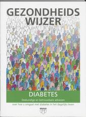 Diabetes : deskundige en betrouwbare adviezen over hoe u omgaat met diabetes in het dagelijks leven