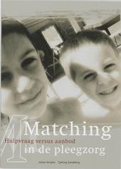 Matching in de pleegzorg : hulpvraag versus pedagogisch aanbod