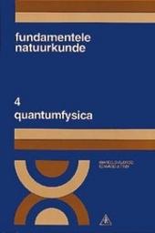 Fundamentele natuurkunde ten dienste van het wetenschappelijk onderwijs. Deel 4, Quantumfysica