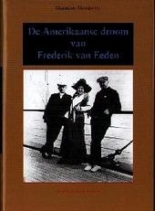 De Amerikaanse droom van Frederik van Eeden