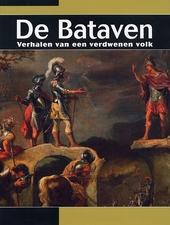 De Bataven : verhalen van een verdwenen volk