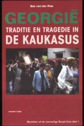 Georgië : traditie en tragedie in de Kaukasus