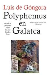 Polyphemus en Galatea en andere gedichten uit de Spaanse Gouden eeuw