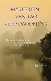 Mysteriën van Tao ; Daodejing