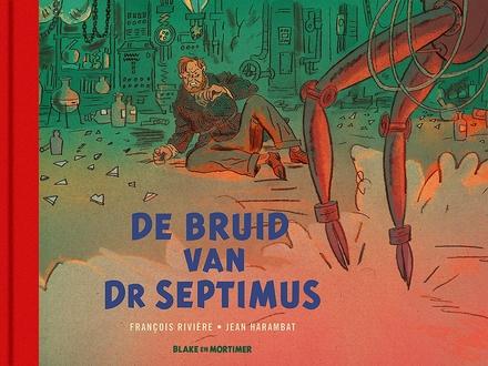 De bruid van Dr Septimus