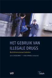 Gebruik van illegale drugs : multidimensionaal bekeken