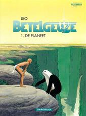 Betelgeuze. 1e episode, De planeet