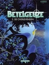 Betelgeuze. 2e episode, De overlevenden