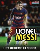 Lionel Messi : het ultieme fanboek
