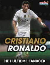Cristiano Ronaldo : het ultieme fanboek