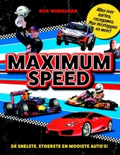 Maximum Speed : de snelste, stoerste en mooiste auto's!