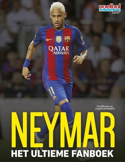 Neymar : het ultieme fanboek