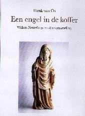 Een engel in de koffer : Willem Neutelings en zijn verzameling