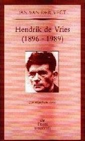 Hendrik de Vries (1896-1989) : een biografische schets