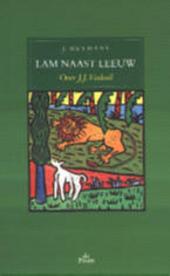 Lam naast leeuw : over J.J. Voskuil