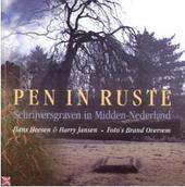 Pen in ruste : schrijversgraven in Midden-Nederland