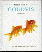Zorgen voor je goudvis : gids voor de jonge dierenliefhebber