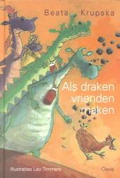 Als draken vrienden maken