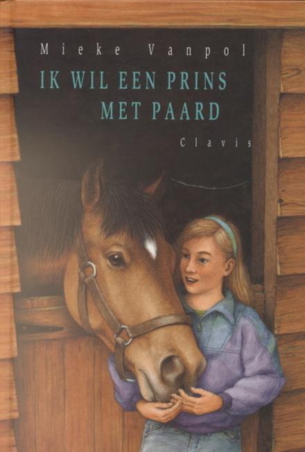 Ik wil een prins met paard