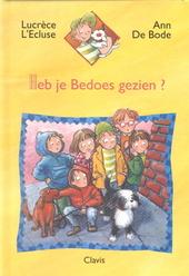 Heb je Bedoes gezien ?