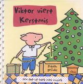 Viktor viert Kerstmis : een pop-up boek met muziek