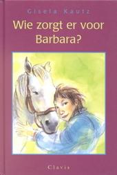 Wie zorgt er voor Barbara ?