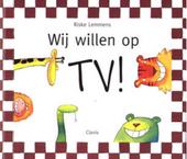Wij willen op TV !