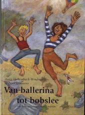 Van ballerina tot bobslee : een bewegingsboek voor kinderen