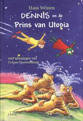 Dennis en de Prins van Utopia