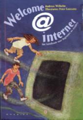 Welcome@Internet : het handboek voor beginners en insiders