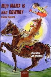 Mijn mama is een cowboy