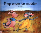 Miep onder de modder