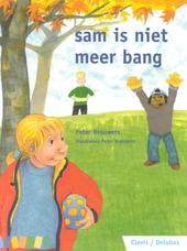 Sam is niet meer bang