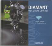 Diamant : een apart verhaal