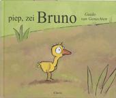 Piep, zei Bruno