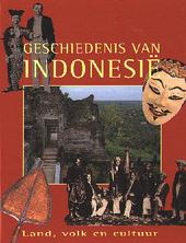 Geschiedenis van Indonesie : land, volk en cultuur