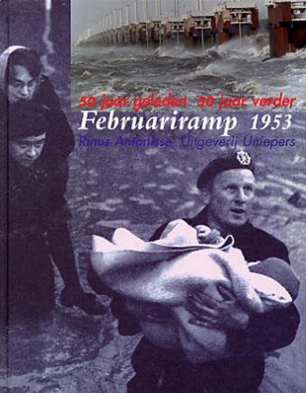 Februariramp 1953 : 50 jaar geleden, 50 jaar verder