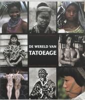 De wereld van tatoeage : een geïllustreerde geschiedenis