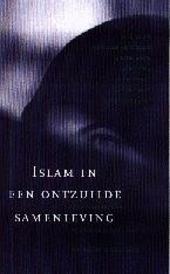Islam in een ontzuilde samenleving : discussies over vrouwenemancipatie, kunst en onderwijs