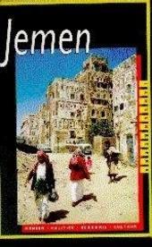 Jemen : mensen, politiek, economie, cultuur