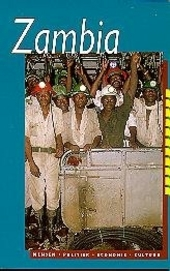 Zambia : mensen, politiek, economie, cultuur