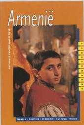 Armenië : mensen, politiek, economie, cultuur, milieu