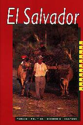 El Salvador : mensen, politiek, economie, cultuur