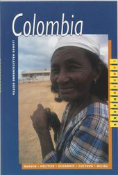 Colombia : mensen, politiek, economie, cultuur, milieu