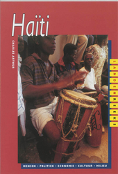Haïti : mensen, politiek, economie, cultuur, milieu