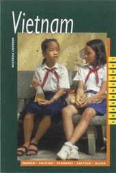 Vietnam : mensen, politiek, economie, cultuur, milieu