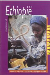 Ethiopië : mensen, politiek, economie, cultuur, milieu