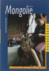 Mongolië : mensen, politiek, economie, cultuur, milieu