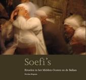 Soefi's : rituelen in het Midden-Oosten en de Balkan