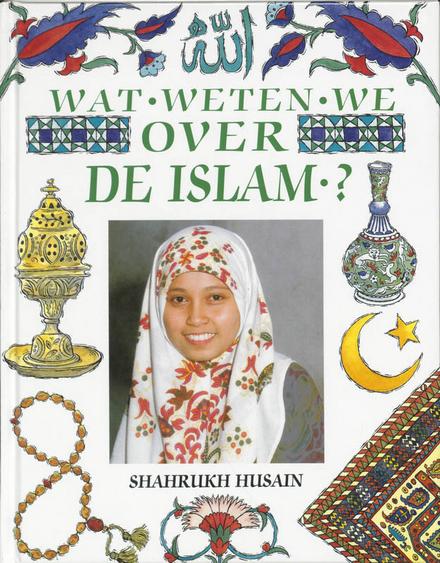 Wat weten we over de islam ?